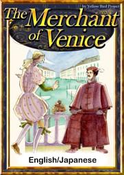 The Merchant of Venice 【English/Japanese versions】
